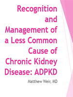 Recognition and Management of a Less Common Cause of Chronic Kidney Disease: Autosomal Dominant Polycystic Kidney Disease