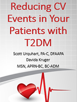 Reducing Cardiovascular Events in Your Patients with Type 2 Diabetes Mellitus