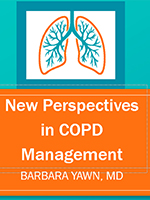 Hot Topics 2021: New Perspectives in COPD Management