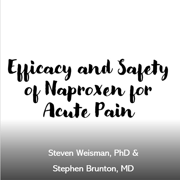 Efficacy and Safety of Naproxen for Acute Pain