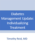 Diabetes Management Update: Individualizing Treatment
