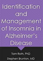 Identification and Management of Insomnia in Alzheimer's Disease