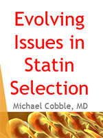 Evolving Issues in Statin Selection